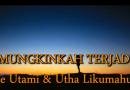 MUNGKINKAH TERJADI – UTHA LIKUMAHUWA & TRIE UTAMI